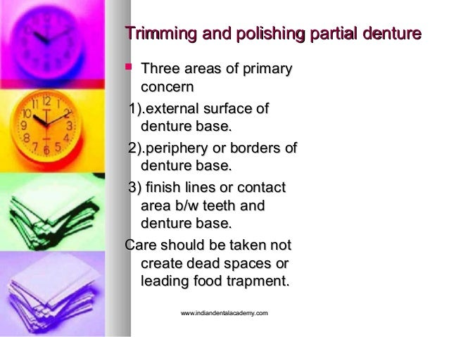 Trimming and polishing partial dentureTrimming and polishing partial denture  Three areas of primaryThree areas of primar...