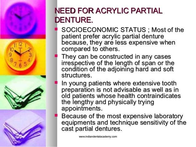 NEED FOR ACRYLIC PARTIALNEED FOR ACRYLIC PARTIAL DENTURE.DENTURE.  SOCIOECONOMIC STATUS ; Most of theSOCIOECONOMIC STATUS...