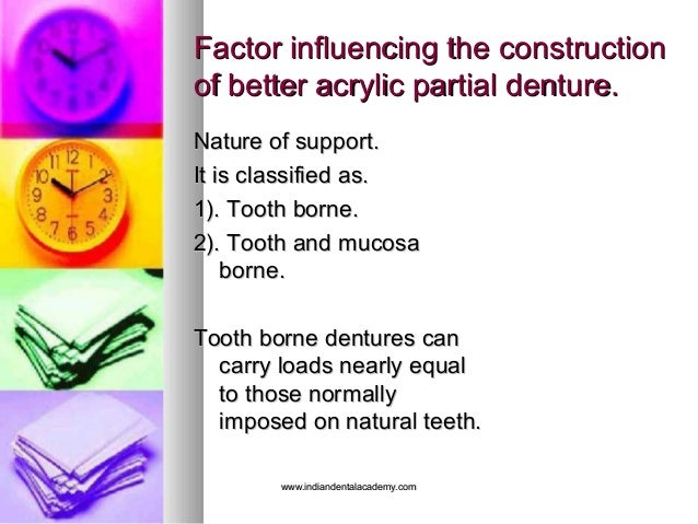 Factor influencing the constructionFactor influencing the construction of better acrylic partial denture.of better acrylic...