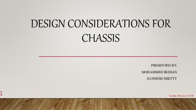 Design considerations for chassis