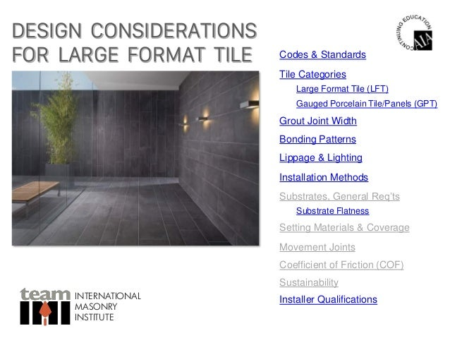 Design Considerations For Large Format Tile - Coefficient of friction tile standards