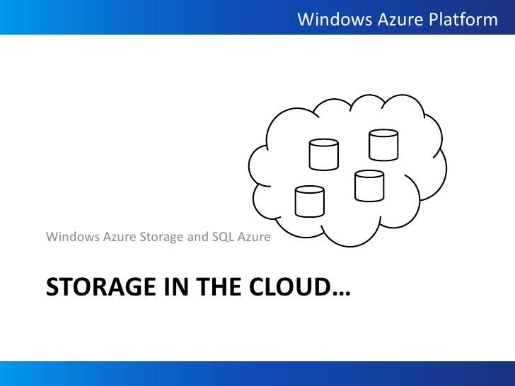 Design Considerations For Storing With Windows Azure