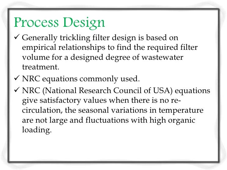  NRC equations: These equations are applicable  to both low rate and high rate filters. The  efficiency of single stage o...