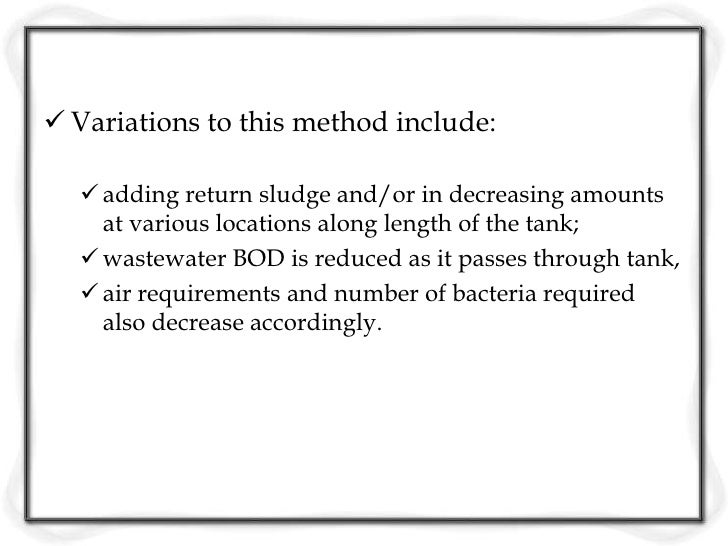 Contact Stabilization Microorganisms consume organics in the contact  tank. Raw wastewater flows into the contact tank w...