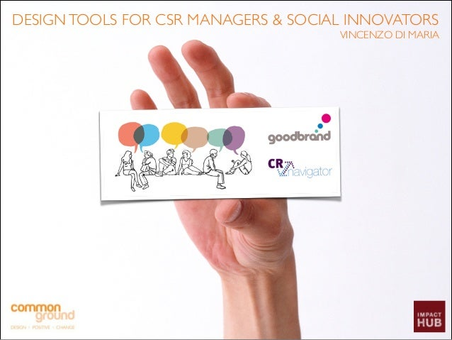 DESIGN TOOLS FOR CSR MANAGERS & SOCIAL INNOVATORS! VINCENZO DI MARIA
