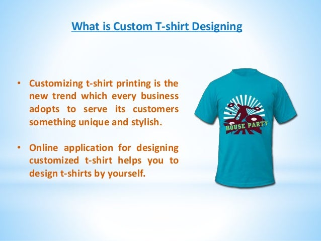Design Customize Dream T Shirt On Your Own Using Online