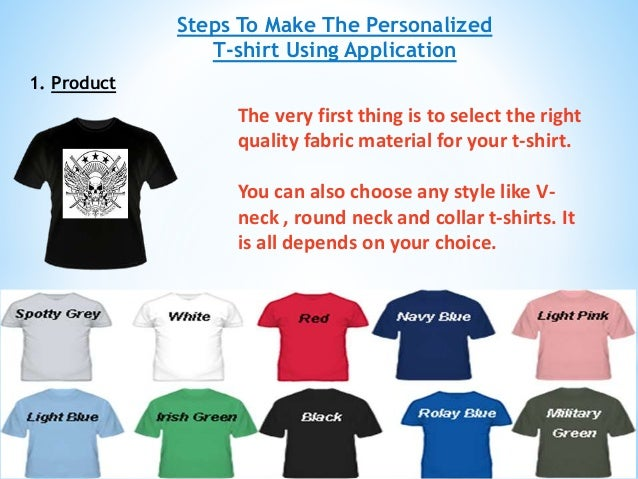 Design customize dream t shirt on your own using online application