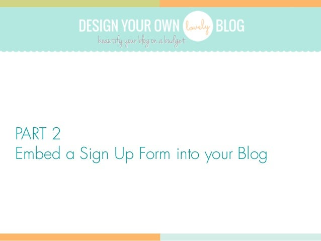 How to Design a Custom Opt-in form without a Plugin // Part 2 Slide 2