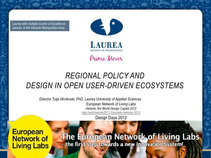 Laurea with multiple Centre of Excellenceawards in the Helsinki Metropolitan Area                    REGIONAL POLICY AND  ...