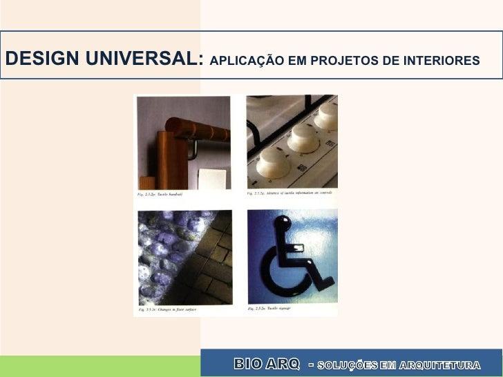 DESIGN UNIVERSAL:  APLICAÇÃO EM PROJETOS DE INTERIORES