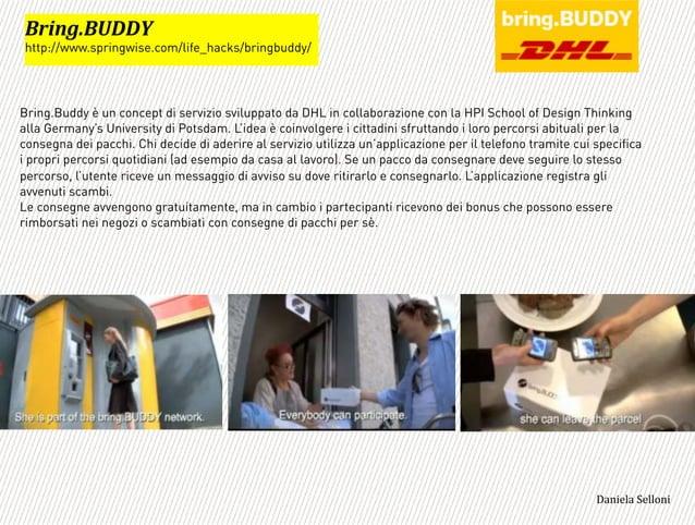 Bring.Buddy è un concept di servizio sviluppato da DHL in collaborazione con la HPI School of Design Thinking alla Germany...