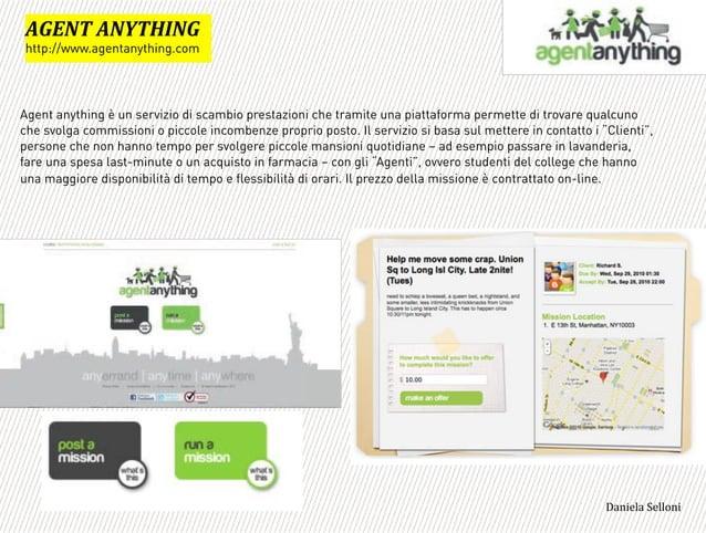 Agent anything è un servizio di scambio prestazioni che tramite una piattaforma permette di trovare qualcuno che svolga co...