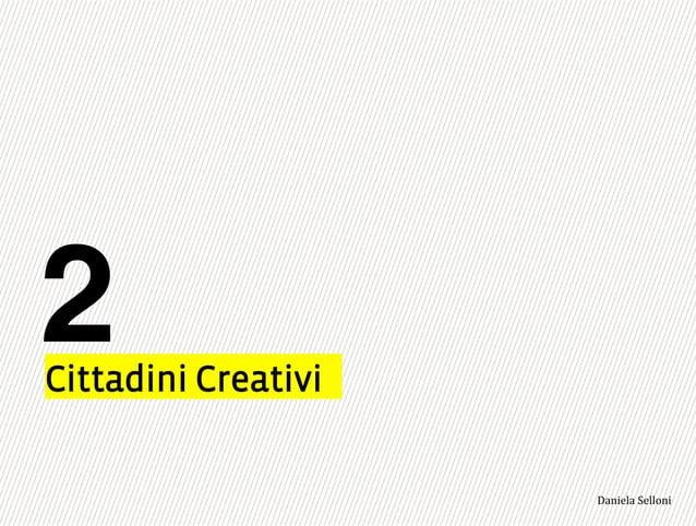 "Cittadini Creativi 2 3,+%""1,'!""110+%:"
