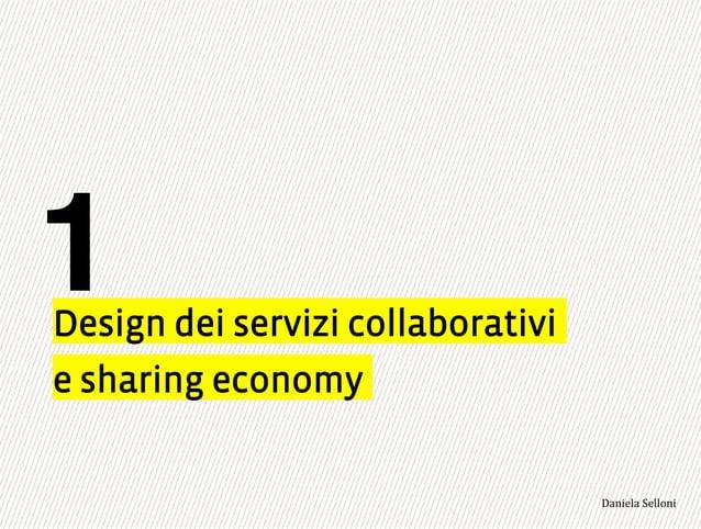 """e sharing economy Design dei servizi collaborativi 1 3,+%""""1,'!""""110+%:"""