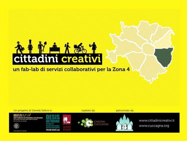 Per 5 mesi, ogni giovedì per 2 ore, un service designer e 30 cittadini si sono incontrati alla Cascina Cuccagna per proget...