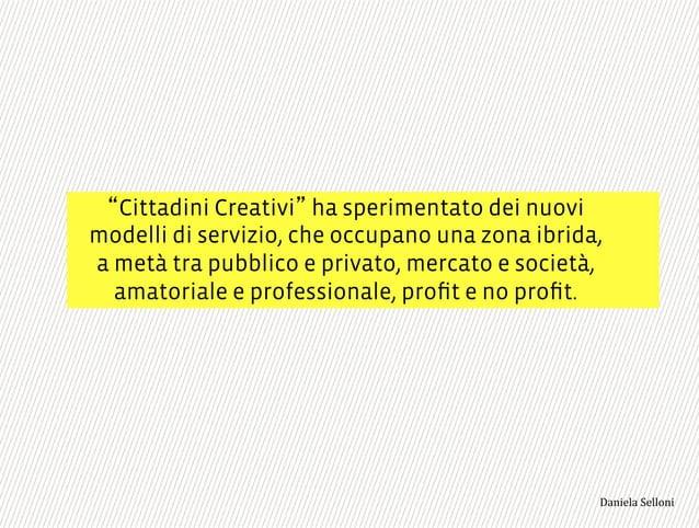 """L esperienza di Cittadini Creativi in 10 passi 3,+%""""1,'!""""110+%:"""