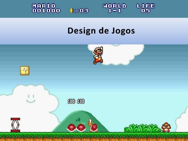 UC: Design de Jogos   Inst. Esp. Tales Bündchen Záccaro de Oliveira