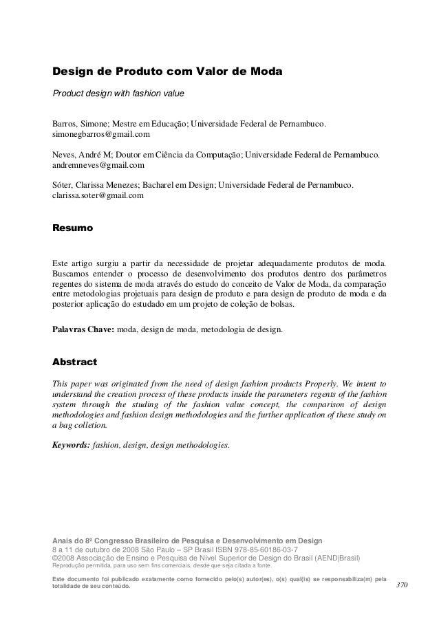 Design de Produto com Valor de Moda Product design with fashion value Barros, Simone; Mestre em Educação; Universidade Fed...