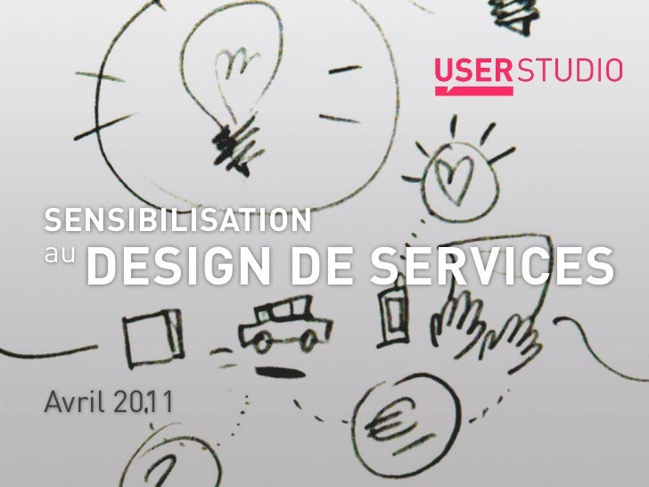 SENSIBILISATIONau     DESIGN DE SERVICES