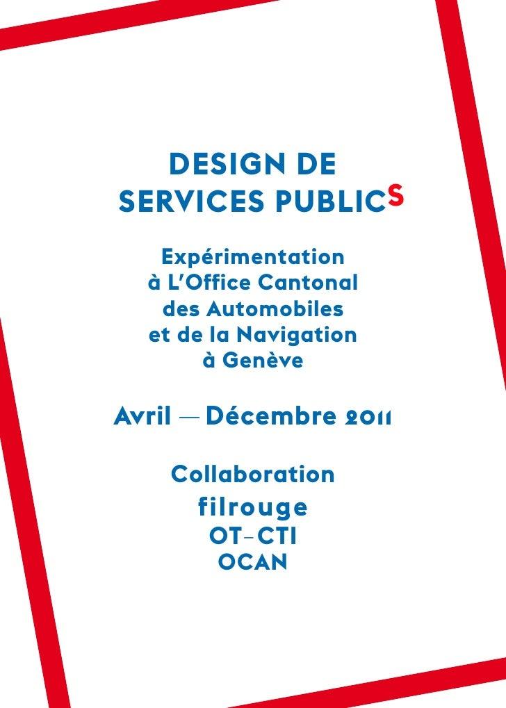 DESIGN DESERVICES PUBLIC S   Expérimentation  à L'Office Cantonal   des Automobiles  et de la Navigation       à GenèveAvr...