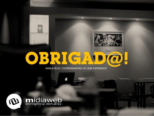 Design de Serviços - Midiaweb Inteligência Interativa