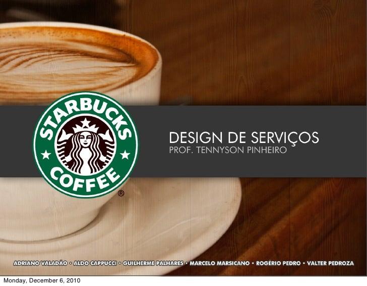 Design de Serviço - Starbucks Hotel