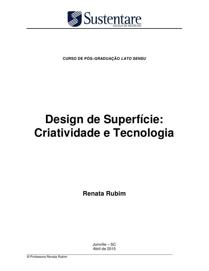 Design de superfície: criatividade e tecnologia renata rubim