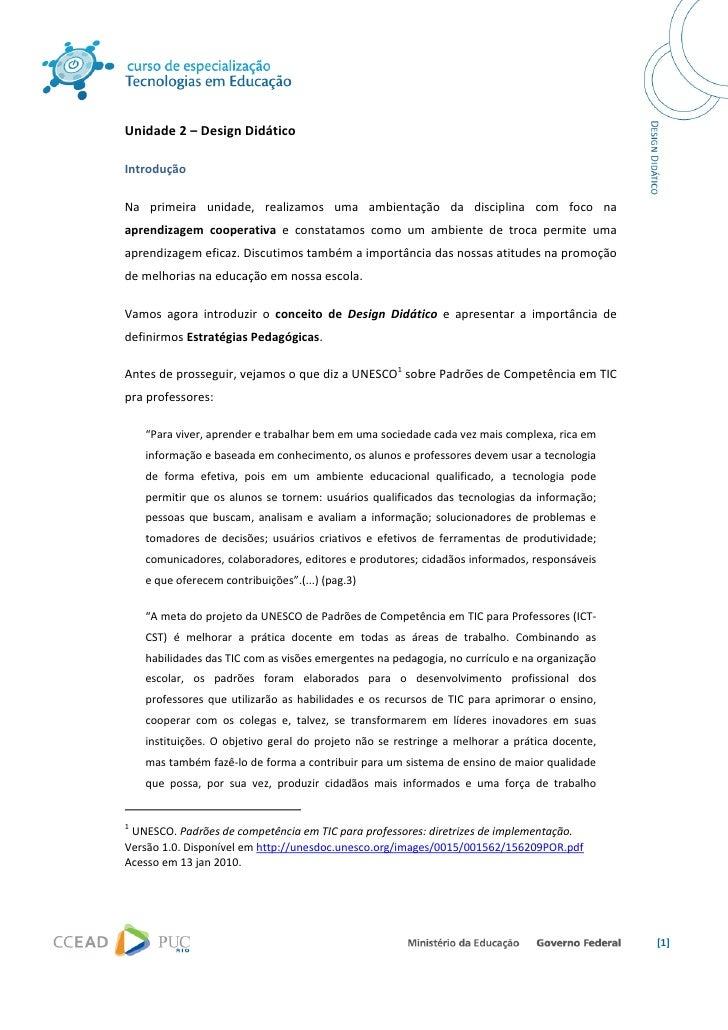 Unidade2–DesignDidático  Introdução  Na primeira unidade, realizamos uma ambientação da disciplina com...