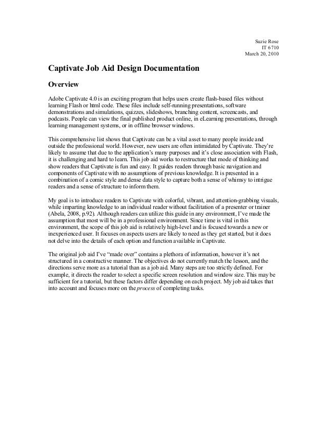 Suzie Rose IT 6710 March 20, 2010 Captivate Job Aid Design Documentation Overview Adobe Captivate 4.0 is an exciting progr...