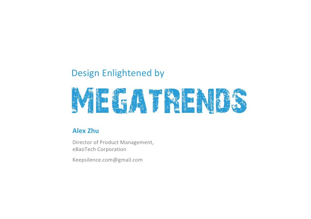 Design Enlightened by     Alex Zhu Director of Product Management,  eBaoTech Corporation Keepsilence.com@gmail.com