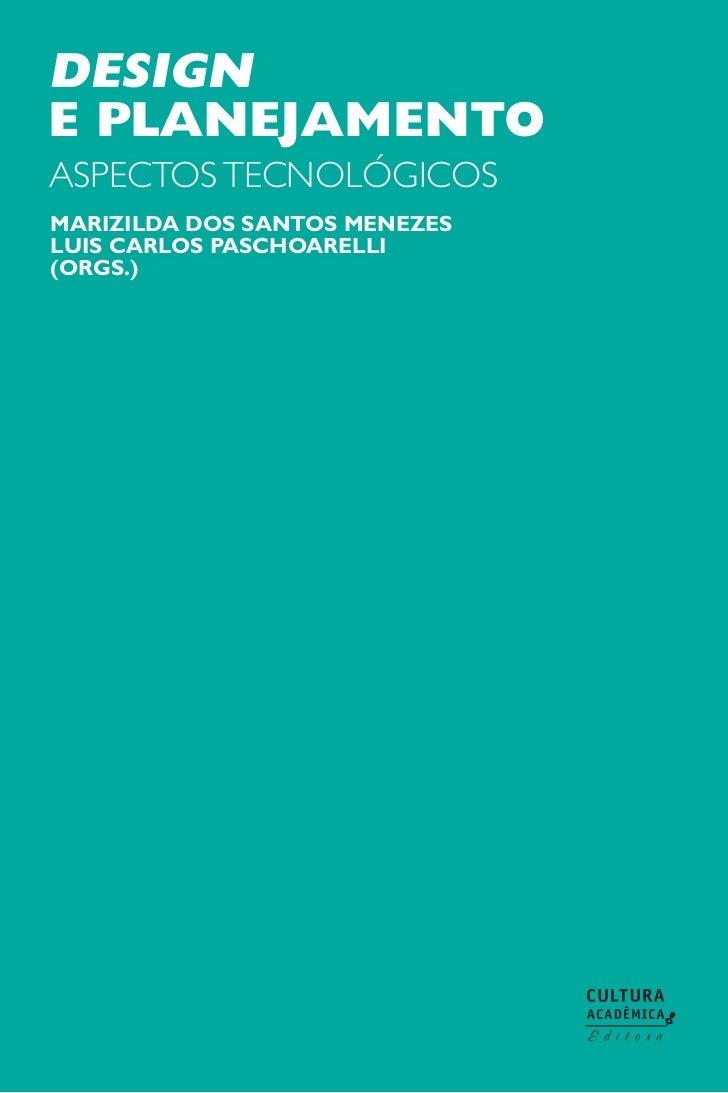 designe planejamentoaspectos tecnológicosmarizilda dos santos menezesluis carlos paschoarelli(orgs.)
