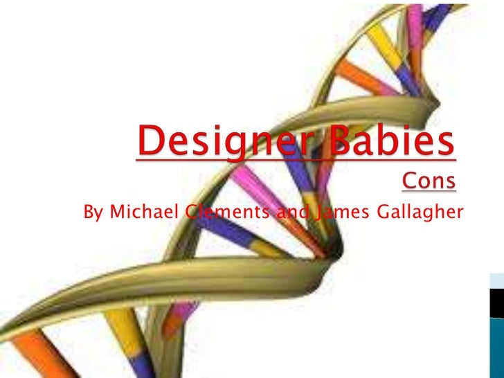 Designer BabiesCons<br />By Michael Clements and James Gallagher<br />