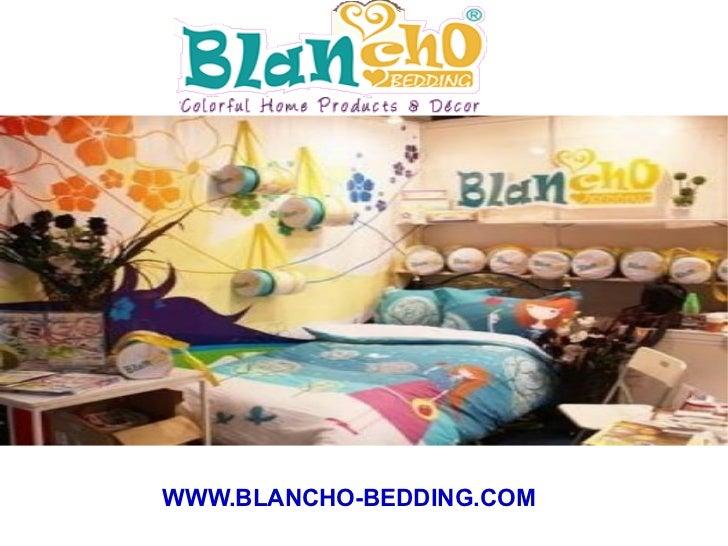 WWW.BLANCHO-BEDDING.COM