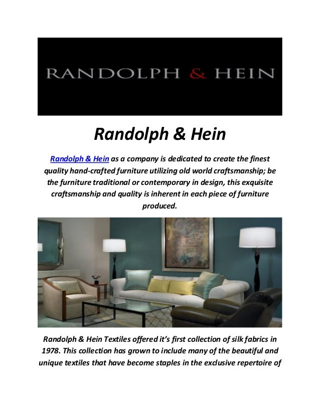 ... Designer Furniture In Los Angeles. Randolph U0026 Hein Randolph U0026 Hein As A  Company Is Dedicated To Create The Finest Quality ...