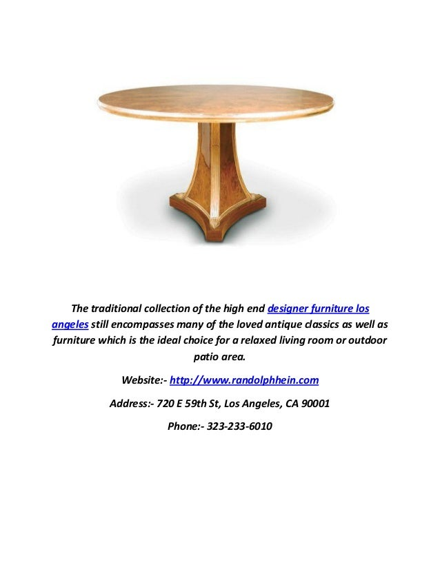 3. The Traditional Collection Of The High End Designer Furniture Los Angeles  ...
