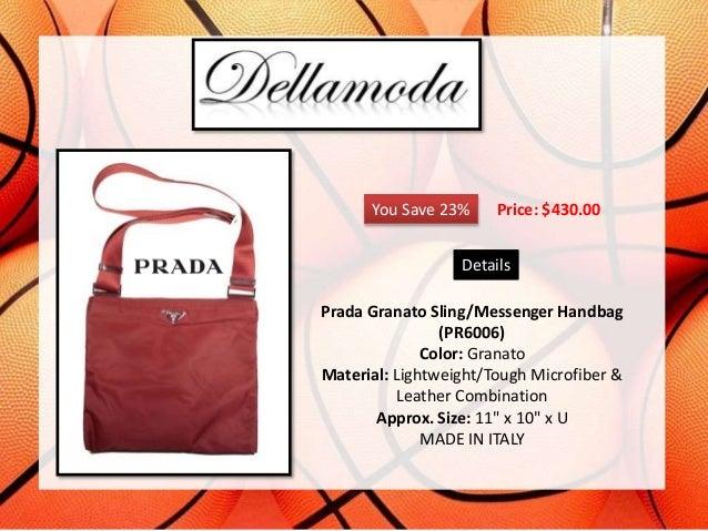e9a6b19cd33f ... 4. You Save 23% Price   430.00 Details Prada Granato Sling Messenger  Handbag ...