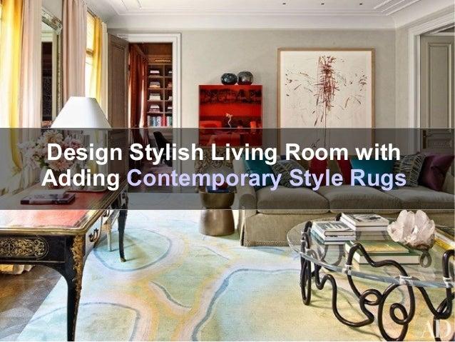 Designer Living Room Decoration Ideas with Elegant Area Rugs Style