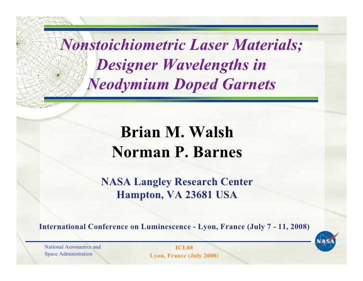 Nonstoichiometric Laser Materials;            Designer Wavelengths in           Neodymium Doped Garnets                   ...