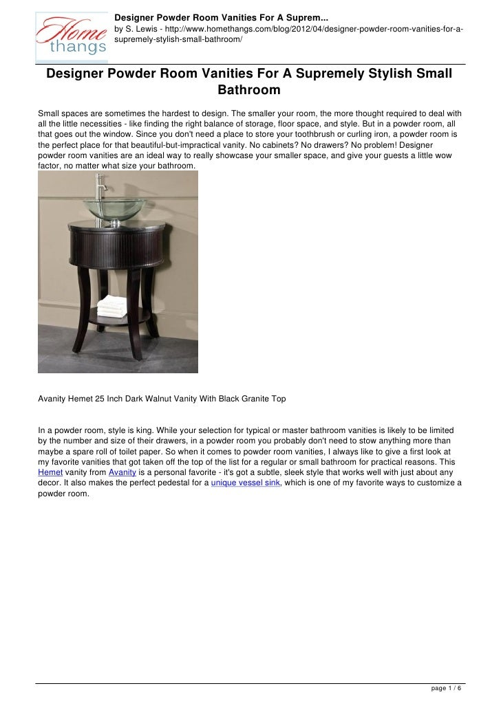 Designer Powder Room Vanities For A Suprem...                     by S. Lewis - http://www.homethangs.com/blog/2012/04/des...