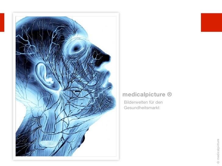 medicalpicture ®Bilderwelten für denGesundheitsmarkt                       © medicalpicture