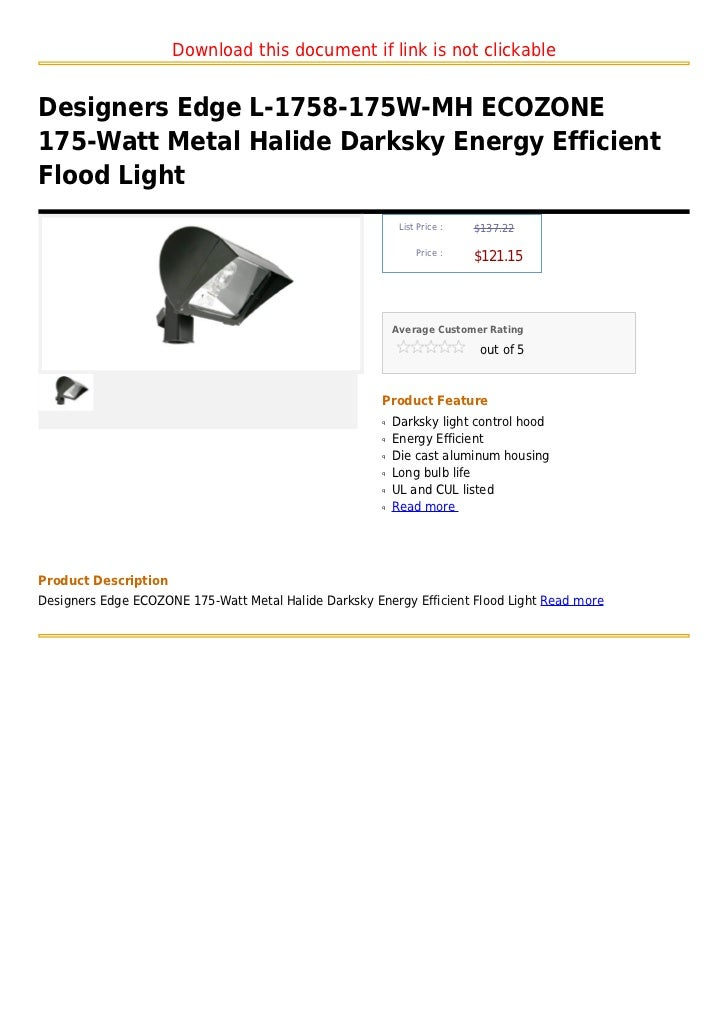 Download this document if link is not clickableDesigners Edge L-1758-175W-MH ECOZONE175-Watt Metal Halide Darksky Energy E...