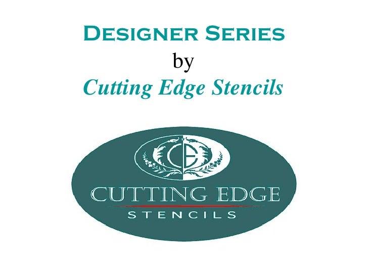 Designer Series         byCutting Edge Stencils