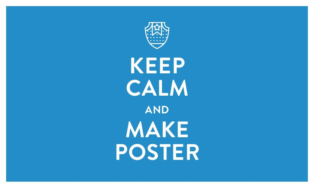 how to make keep calm posters free