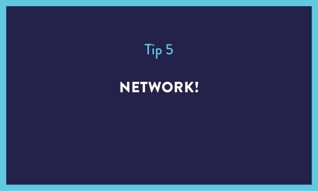 NETWORK! Tip 5