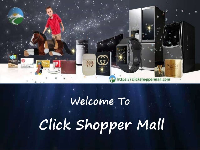 Click Shopper Mall Welcome To