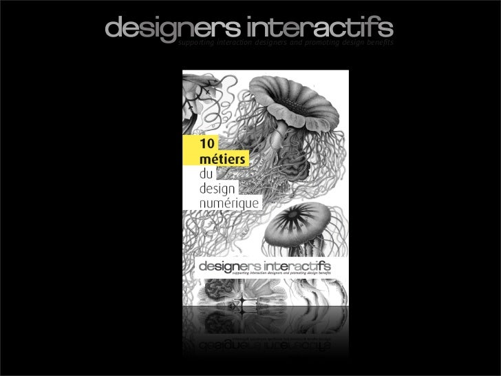 supporting interaction designers and promoting design benefits