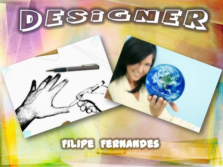 Designer<br />Filipe  Fernandes<br />