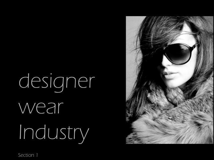 designerwearIndustrySection 1