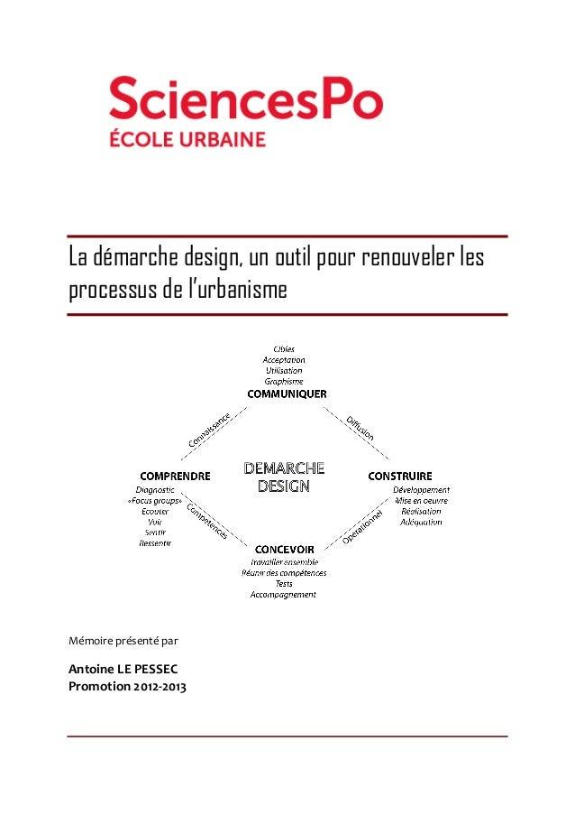 La démarche design, un outil pour renouveler les processus de l'urbanisme                        ...