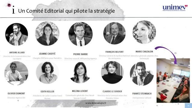 www.linnovatoire.fr 11 Un Comité Editorial qui pilote la stratégie